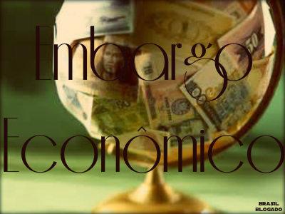 Características do embargo econômico