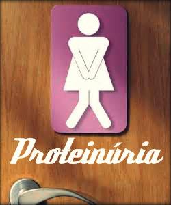Proteinúria: causas, sintomas, diagnóstico e tratamento.