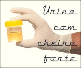 Motivos que provocam o cheiro forte na urina